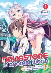 drugstore-in-another-world-the-slow-life-of-a-cheat-pharmacist-volume-1