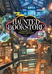 The-Haunted-Bookstore-–-Gateway-to-a-Parallel-Universe-Volume-1